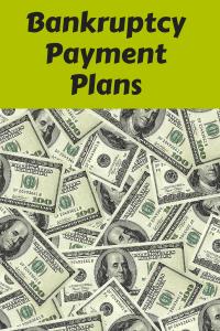Bankruptcy Payment Plans
