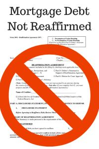 Mortgage Debt Not Reaffirmed