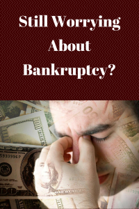 Still Worrying About Bankruptcy-