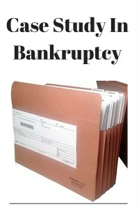 Case Study In Bankruptcy
