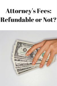 Attorney's Fees- Refundable or Not-