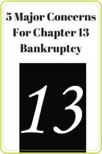 5 Major Concerns For Chapter 13 Bankruptcy