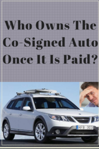 who-owns-the-co-signed-auto-once-it-is-paid